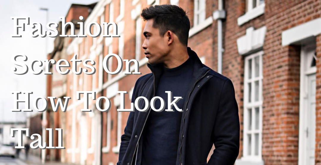 995e1ff5957 13 Fashion Secrets to Make You Look Taller