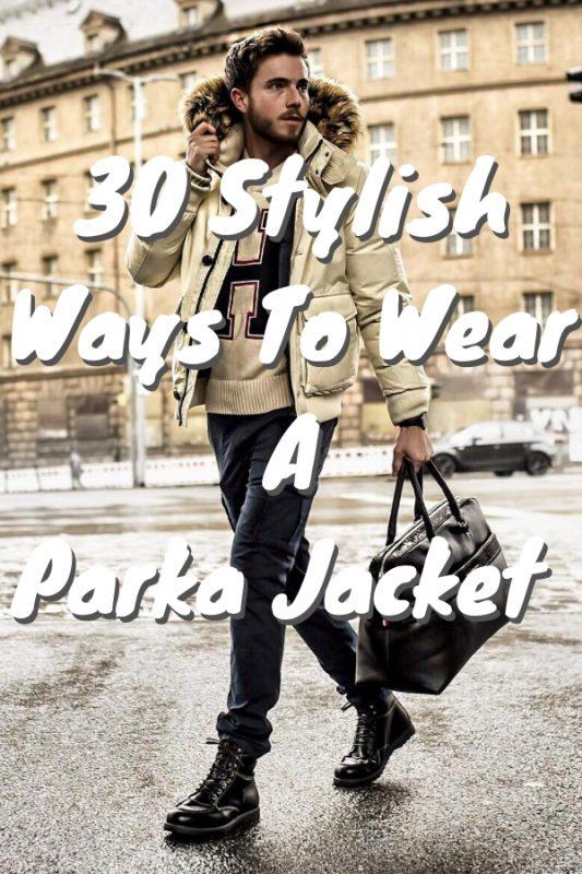 The Stylish Ways To Wear A Parka Jacket