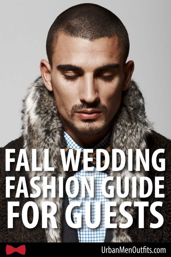 Fall wedding fashion guide for male guests 1