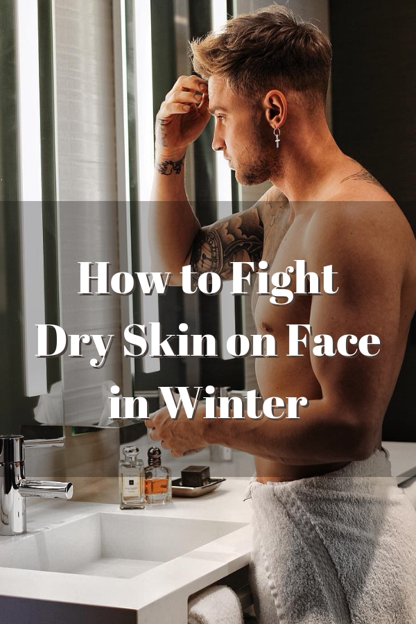 Winter Skincare Tips for Guys