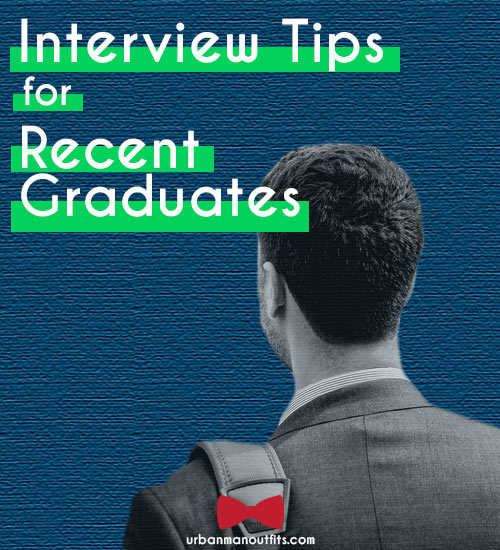 Featured image for this article. Interview Tips for Recent Graduates.
